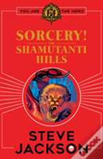 Fighting Fantasy: Sorcery! The Shamutanti Hills