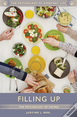 Wook.pt - Filling Up: The Psychology Of Eating