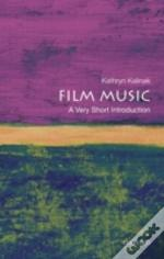 Film Music A Very Short Introduction Pap