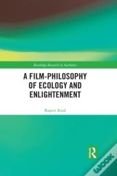 Film-Philosophy Of Ecology And Enlightenment