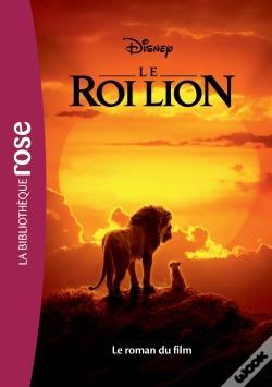 Wook.pt - Films Bb Rose 10-12 - Le Roi Lion - Le Roman Du Film