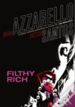 Filthy Rich (Vertigo Crime)