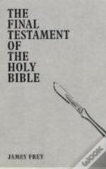 Final Testament Of The Holy Bible