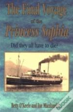 Final Voyage Of The Princess Sophia