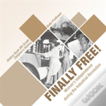 Finally Free! Women'S Independence During The Industrial Revolution - History Book 6th Grade - Children'S History