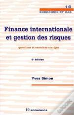 Finance Internationale Et Gestion Des Risques - Questions, 6e Edition