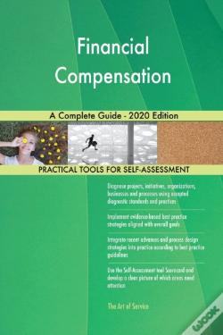 Wook.pt - Financial Compensation A Complete Guide - 2020 Edition
