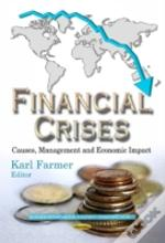 Financial Crises Causes Management A