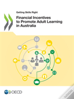 Wook.pt - Financial Incentives To Promote Adult Learning In Australia