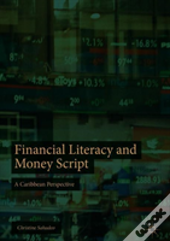 Financial Literacy And Money Script