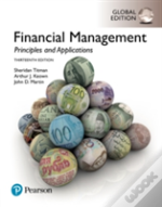 Financial Management: Principles And Applications, Global Edition