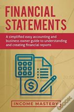 Financial Statements: A Simplified Easy