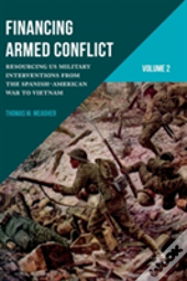Financing Armed Conflict, Volume 2