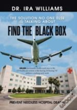 Find The Black Box: Prevent Needless Hospital Deaths