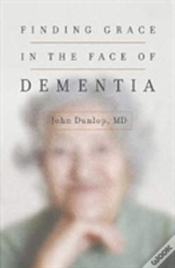 Wook.pt - Finding Grace In The Face Of Dementia