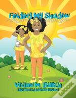Finding My Shadow