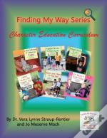 Finding My Way Series Character Education Curriculum