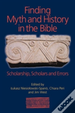Finding Myth And History In The Bible