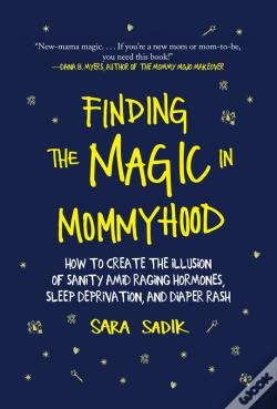 Wook.pt - Finding The Magic In Mommyhood
