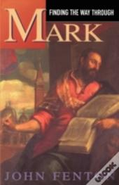 Finding The Way Through Mark