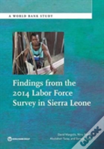 Findings From The 2014 Labor Force Survey In Sierra Leone