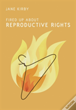 Wook.pt - Fired Up About Reproductive Rights