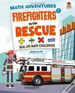 Wook.pt - Firefighters To The Rescue - Maths Adventure