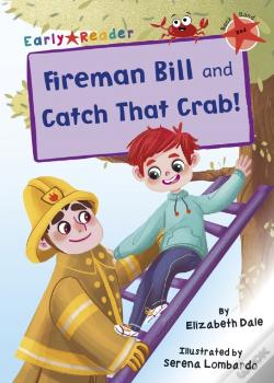 Wook.pt - Fireman Bill And Catch That Crab!