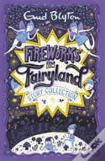 Fireworks In Fairyland (Story Collection)