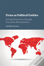 Firms As Political Entities