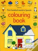 First 100 Words In Spanishcolouring Book