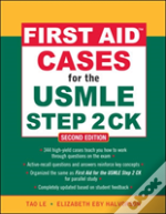 First Aid Cases For The Usmle Step 2 Ck