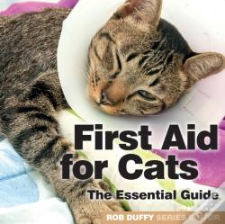 Wook.pt - First Aid For Cats The Essential Guide