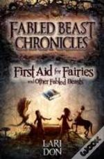 First Aid For Fairies Other Fabled