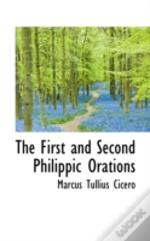 First And Second Philippic Orations