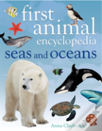 First Animal Encyclopedia: Seas And Oceans