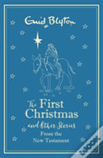 First Christmas And Other Bible Stories