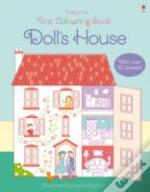 First Colouring Book Doll'S House