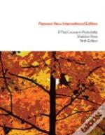 First Course In Probability, A: Pearson New International Edition