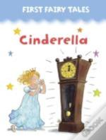 First Fairy Tales: Cinderella