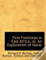 First Footsteps In East Africa, Or, An E