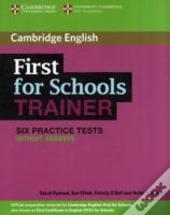 First For Schools Trainer Six Practice Tests Without Answers