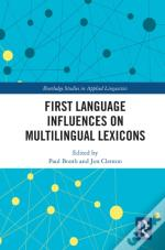 First Language Influences On Multilingual Lexicons