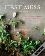 First Mess Cookbook The