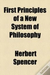 First Principles Of A New System Of Phil