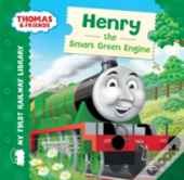 First Railway Library Henry The Fine Green Engine