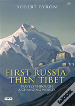 First Russia Then Tibet