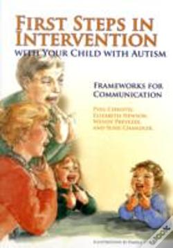 Wook.pt - First Steps In Intervention With Your Child With Autism