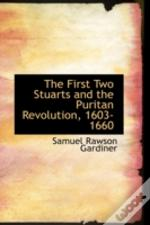 First Two Stuarts And The Puritan Revolution, 1603-1660