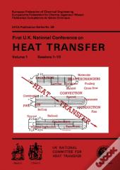 First U.K. National Conference On Heat Transfer